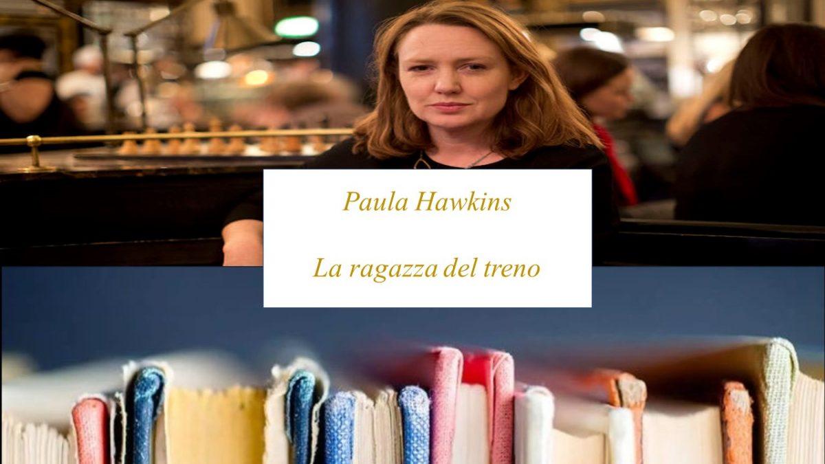 La ragazza del treno – Paula Hawkins  – Analisi e recensione