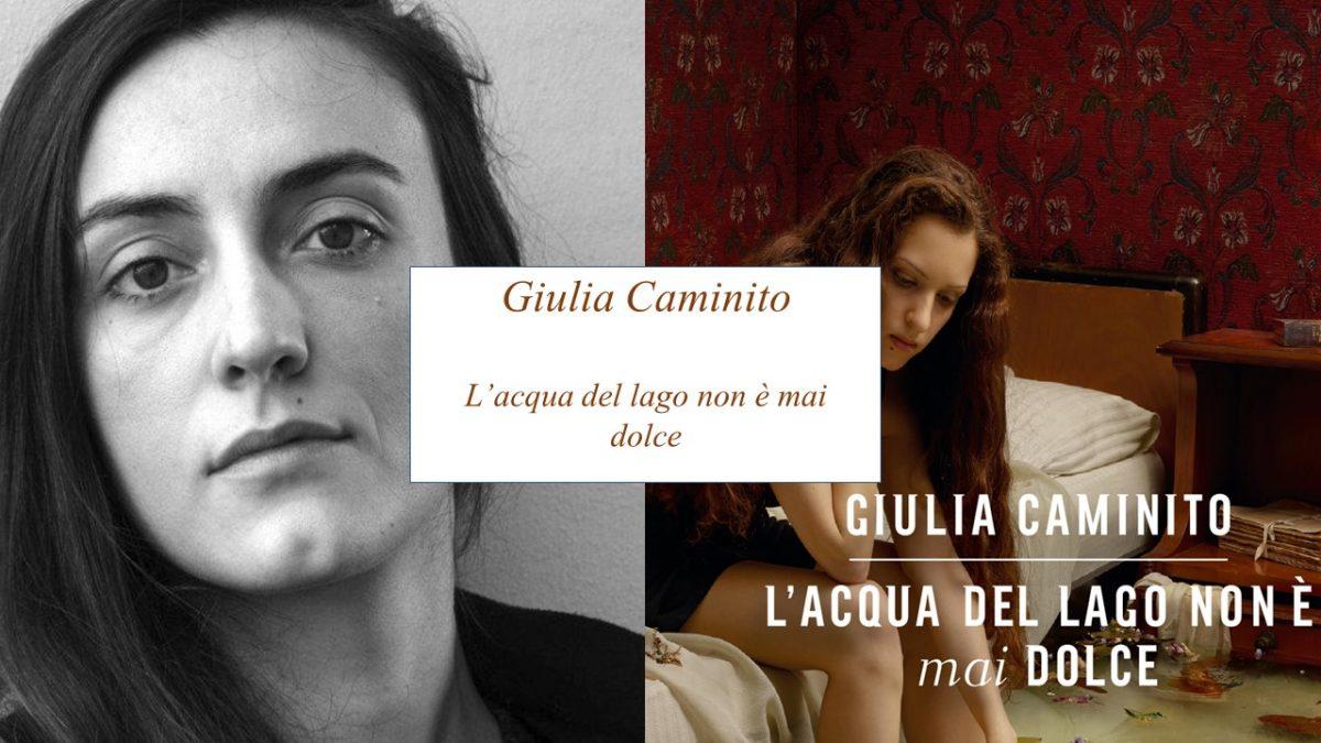 L'acqua del lago non è mai dolce- Giulia Caminito – Analisi e recensione