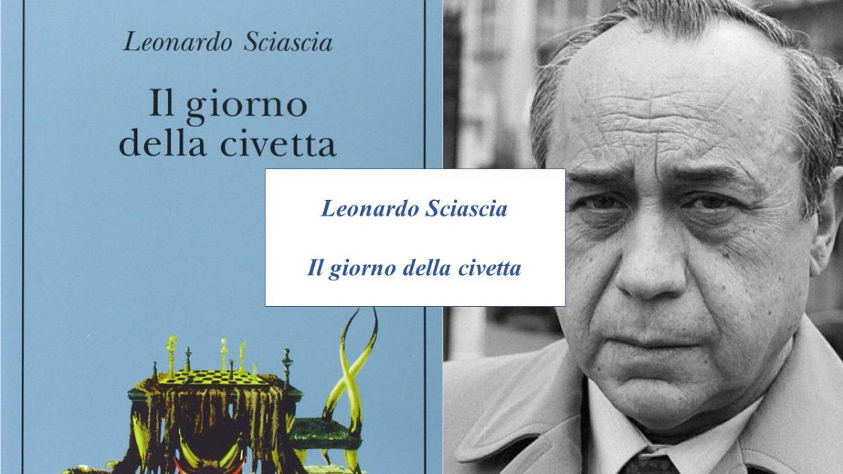 Il giorno della civetta – Leonardo Sciascia –  Analisi e recensione